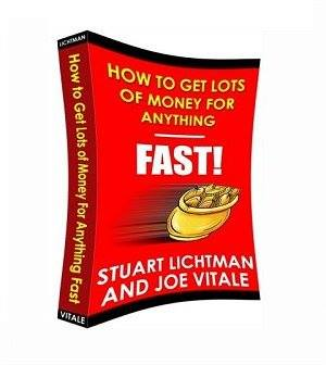 Get Lots of Money Fast